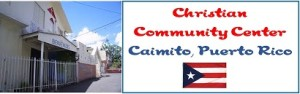 Christian Community Center Caimito Puerto Rico